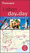 Frommer's Lisbon Day by Day [With Map] (Frommer's Day by Day: Lisbon)