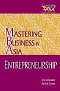 Entrepreneurship in the Mastering Business in Asia Series