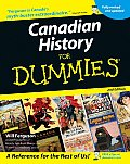 Canadian History for Dummies .