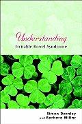 Understanding Irritable Bowel Syndrome (Understanding Illness and Health)