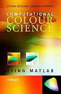 Computational Colour Science Using MATLAB: