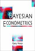Bayesian Econometrics (03 Edition)