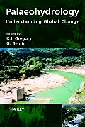 Palaeohydrology: Understanding Global Change