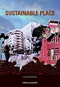 Sustainable Place: A Place of Sustainable Development