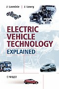 Electric Vehicle Technology Explained 1st Edition