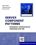 Server Component Patterns: Component Infrastructures Illustrated with EJB