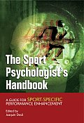 The Sport Psychologist's Handbook