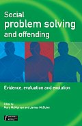Social Problem Solving and Offending: Evidence, Evaluation and Evolution