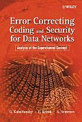 Error Correcting Coding and Security for Data Networks: Analysis of the Superchannel Concept Cover