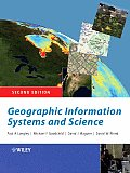 Geographic Information Systems & Science 2nd Edition