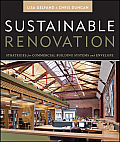 Wiley Series in Sustainable Design #19: Sustainable Renovation: Strategies for Commercial Building Systems and Envelope