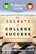 Professors Guide The Secrets of College Success