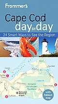 Frommers Cape Cod Nantucket & Marthas Vineyard Day by Day 1st Edition