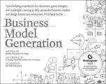 Business Model Generation: A Handbook for Visionaries, Game Changers, and Challengers Cover