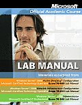 Microsoft Official Academic Course Lab Manual Windows Server 2008