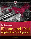 Professional iPhone and iPad Application Development (Wrox Programmer to Programmer) Cover