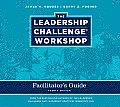 The Leadership Challenge Workshop Facilitator's Guide Deluxe Set 4e