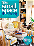 Better Homes & Gardens Decorating #31: Small Space Decorating