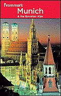 Frommer's Munich and the Bavarian Alps (Frommer's Munich &amp; the Bavarian Alps) Cover