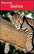 Frommer's Belize (Frommer's Belize)