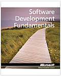 Software Development Fundamentals: Exam 98-361 (12 Edition)