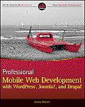 Professional Mobile Web Development with WordPress Joomla & Drupal