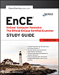Encase Computer Forensics -- The Official Ence: Encase Certified Examiner Study Guide Cover
