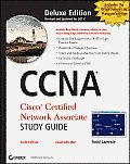 CCNA Cisco Certified Network Associate Deluxe Study Guide 6th Edition Exam 640 802