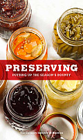 Preserving: Putting Up the Season's Bounty Cover