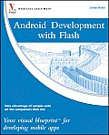 Visual Blueprint #35: Android Development with Flash: Your Visual Blueprint for Developing Mobile Apps Cover