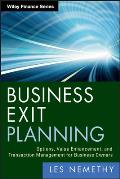 Wiley Professional Advisory Services #9: Business Exit Planning: Options, Value Enhancement, and Transaction Management for Business Owners