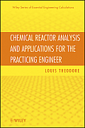 Essential Engineering Calculations #5: Chemical Reactor Analysis and Applications for the Practicing Engineer