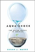 Bloomberg #120: Aqua Shock, Revised and Updated: Water in Crisis