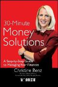 30-Minute Money Solutions: A Step-By-Step Guide to Managing Your Finances