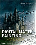 Digital Matte Painting Handbook - With DVD (11 Edition)