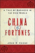 China Fortunes: A Tale of Business in the New World