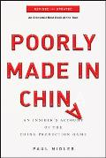 Poorly Made in China An Insiders Account of the Tactics Behind Chinas Production Game