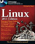 Linux Bible: Boot Up to Ubuntu, Fedora, KNOPPIX, Debian, openSUSE, and 13 Other Distributions [With DVD] (Bible)