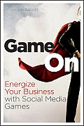 Game on Energize Your Business with Social Media Games