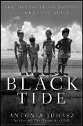 Black Tide: The Devastating Impact of the Gulf Oil Spill Cover