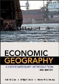 Economic Geography: a Contemporary Introduction (2ND 13 Edition)