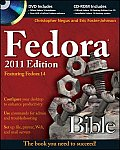 Fedora Bible: Featuring Fedora 14 [With CDROM and DVD] (Bible)
