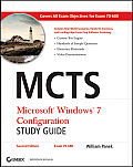 MCTS Microsoft Windows 7 Configuration Study Guide Second Edition Exam 70 680