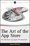 Art of the App Store The Business of Apple Development