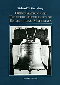 Deformation and Fracture Mechanics of Engineering Materials (4TH 96 - Old Edition)