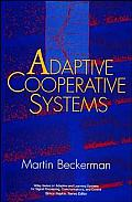 Adaptive Cooperative Systems