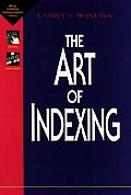 The Art of Indexing (Wiley Technical Communication Library)