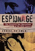 Espionage The Greatest Spy Operations of the Twentieth Century