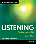 Listening The Forgotten Skill A Self Teaching Guide 2nd Edition