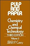 Pulp & Paper Chemistry & Chemical T Volume 3